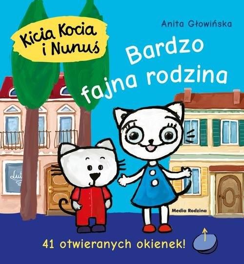 okładka Kicia Kocia i Nunuś Bardzo fajna rodzina, Książka | Głowińska Anita