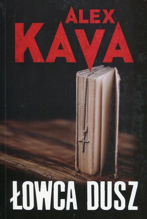 okładka Łowca dusz, Książka | Kava Alex