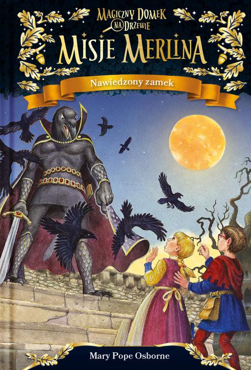 okładka Misje Merlina Nawiedzony zamek, Książka | Mary Pope Osborne