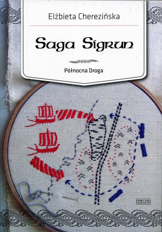 okładka Saga Sigrunaudiobook | MP3 | Elżbieta Cherezińska