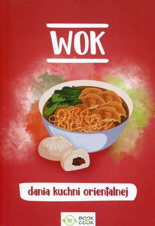 okładka Wok dania kuchni orientalnej, Książka |