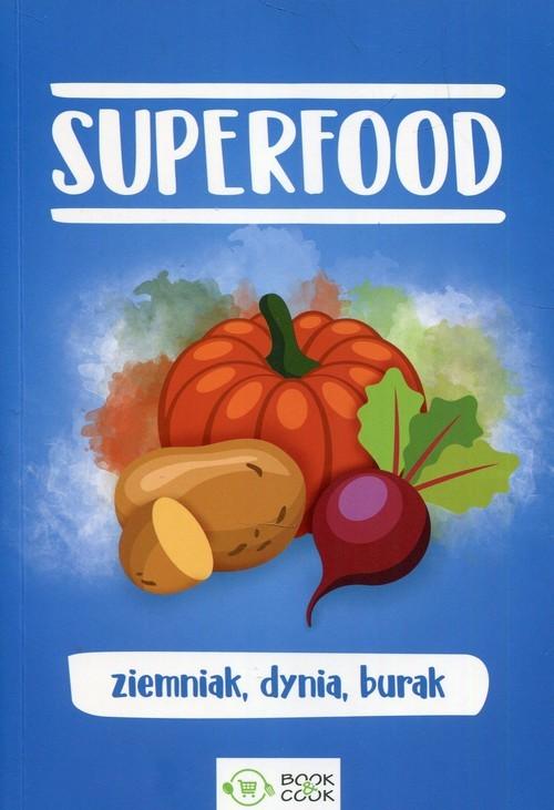 okładka SuperFood ziemniak dynia burak, Książka |