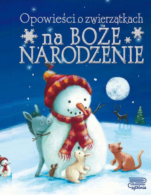 okładka Opowieści o zwierzątkach na Boże Narodzenie, Książka |