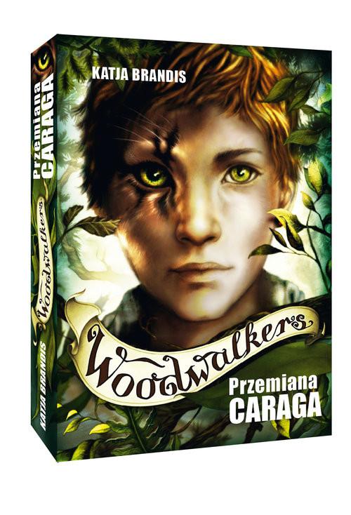okładka Woodwalkers Tom 1 Przemiana Caraga, Książka | Brandis K.