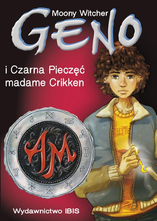 okładka Geno i Czarna Pieczęć madame Crikken Tom 1, Książka | Witcher Moony