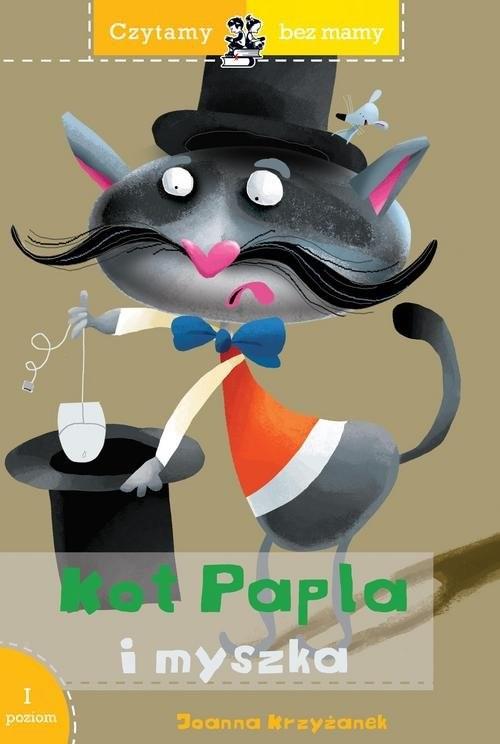 okładka Czytamy bez mamy Kot Papla i myszka, Książka | Joanna  Krzyżanek
