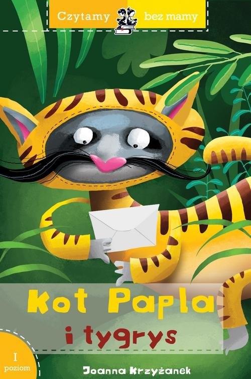 okładka Czytamy bez mamy Kot Papla i tygrys, Książka | Joanna  Krzyżanek
