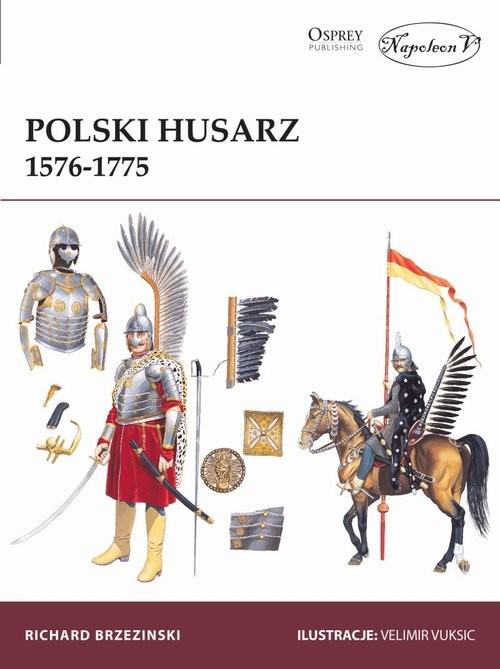 okładka Polski Husarz 1576-1775, Książka | Brzezinski Richard