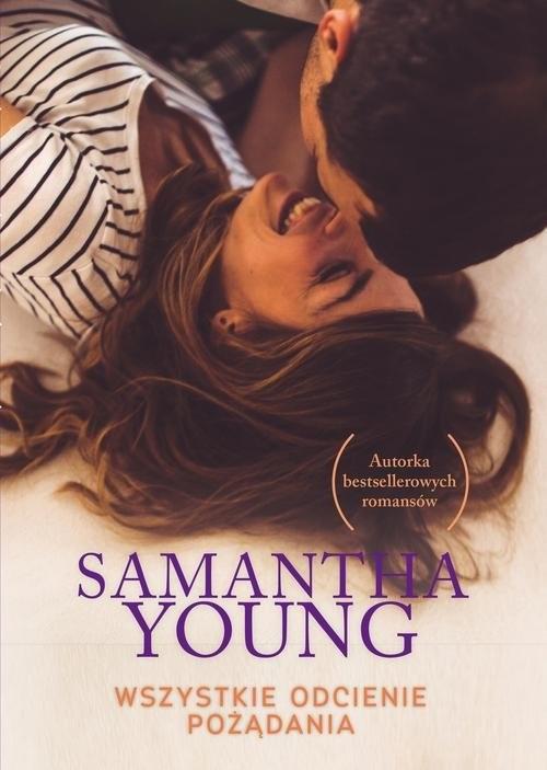 okładka Wszystkie odcienie pożądania, Książka | Samantha Young