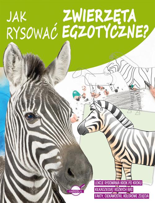 okładka Jak rysować zwierzęta egzotyczne?, Książka |