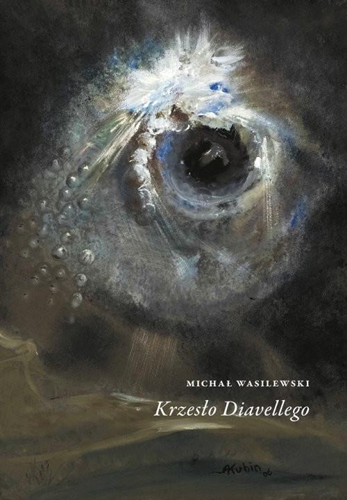 okładka Krzesło Diavellego / W podwórku, Książka | Wasilewski Michał