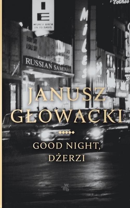 okładka Good night Dżerzi, Książka | Głowacki Janusz