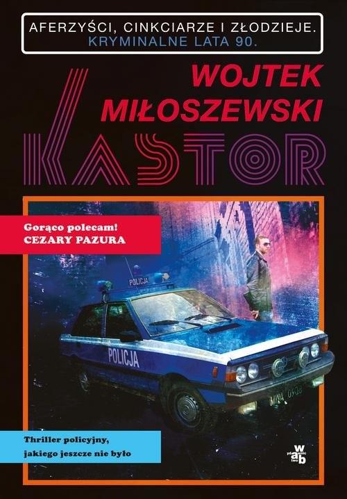 okładka Kastor, Książka | Miłoszewski Wojtek
