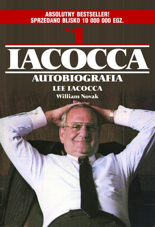 okładka Iacocca Autobiografia, Książka | Lee Iacocca, William Novak