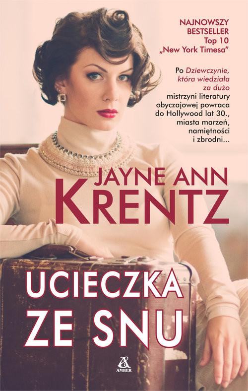 okładka Ucieczka ze snu, Książka | ANN KRENTZ Jayne