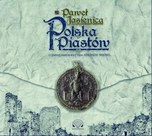 okładka Polska Piastówaudiobook | MP3 | Paweł Jasienica