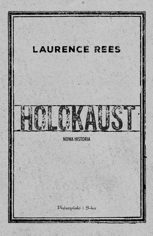 okładka Holokaust Nowa historia, Książka | Laurence Rees