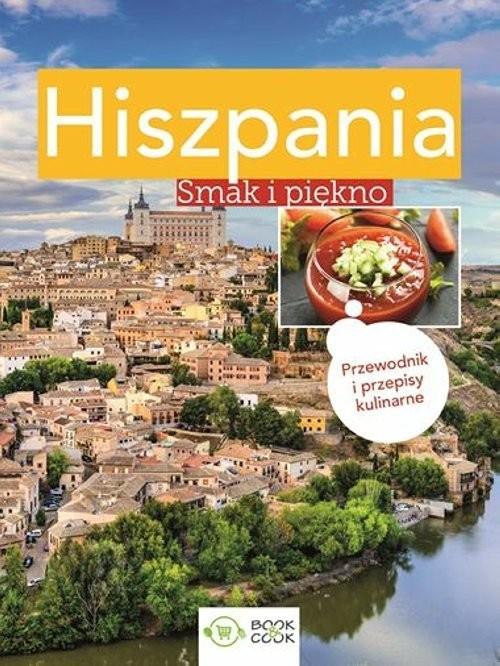 okładka Hiszpania Smak i piękno, Książka |