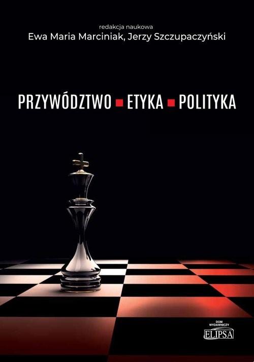 okładka Przywództwo etyka polityka, Książka |