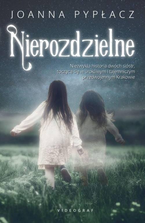 okładka Nierozdzielne, Książka   Joanna Pypłacz