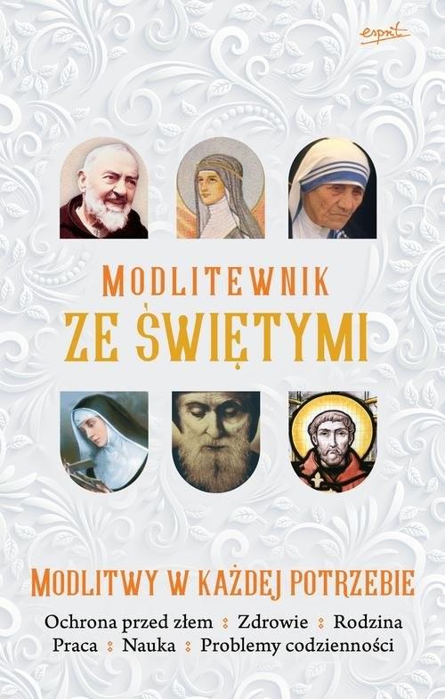 okładka Modlitewnik ze Świętymi Modlitwy w każdej potrzebie, Książka |
