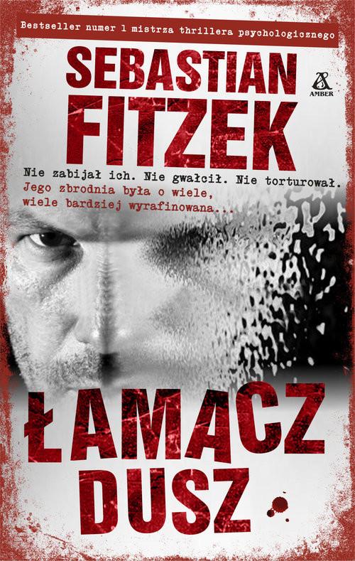 okładka Łamacz Dusz, Książka | Fitzek Sebastian