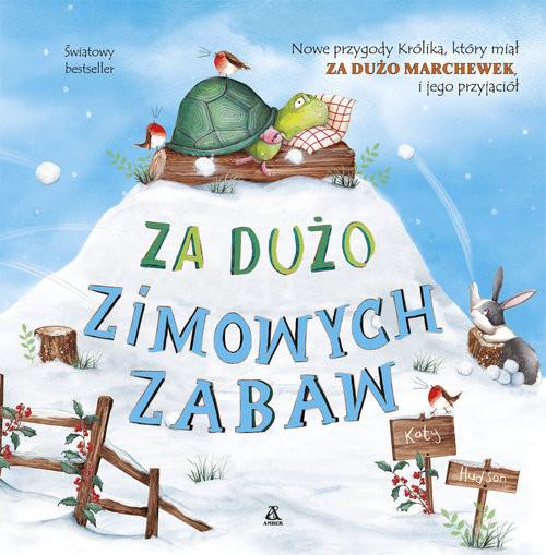 okładka Za dużo zimowych zabaw, Książka | Hudson Katy