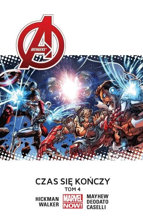 okładka Avengers Tom 4 Czas się kończy, Książka | Hickman Jonathan