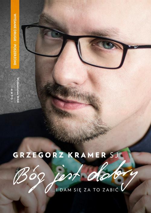 okładka Bóg jest dobryksiążka      Kramer SJ Grzegorz