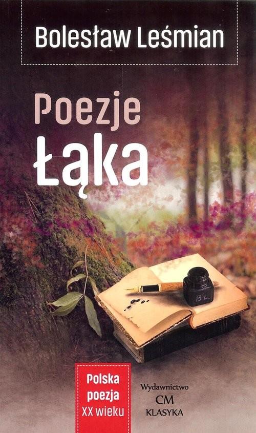 okładka Poezje Łąka, Książka   Bolesław  Leśmian