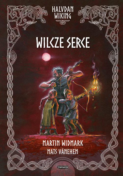 okładka Halvdan Wiking Wilcze serceksiążka |  | Widmark Martin