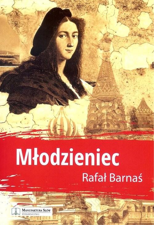 okładka Młodzieniec, Książka | Barnaś Rafał