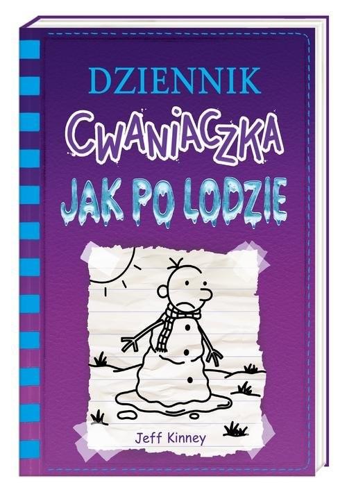 okładka Dziennik cwaniaczka 13 Jak po lodzieksiążka |  | Jeff Kinney