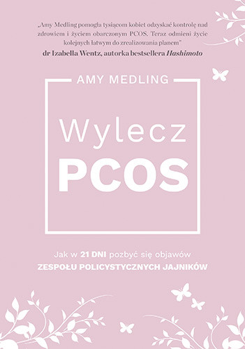 okładka Wylecz PCOS., Książka | Medling Amy