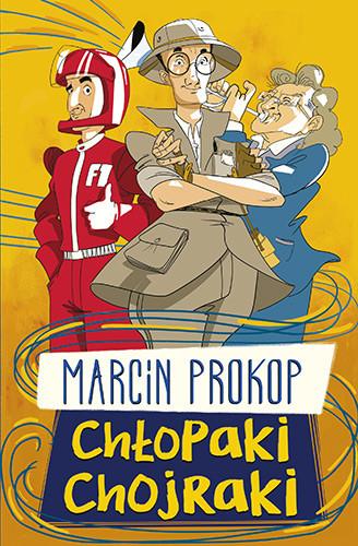 okładka Chłopaki chojraki, Książka | Marcin Prokop
