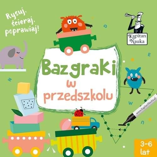 okładka Kapitan Nauka Bazgraki w przedszkoluksiążka     