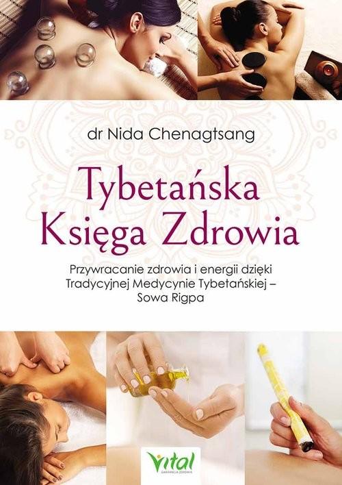 okładka Tybetańska Księga Zdrowia, Książka | Chenagtsang Nida