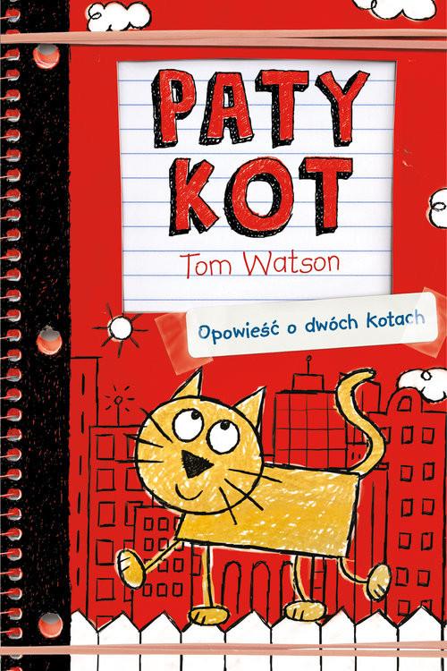 okładka Patykot. Opowieść o dwóch kotach, Książka | Watson Tom
