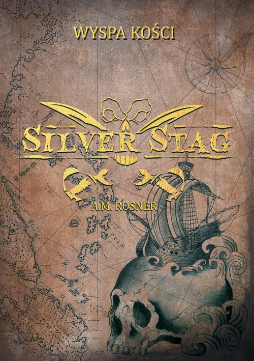 okładka Silver Stag Wyspa Kości, Książka | Rosner A.M.