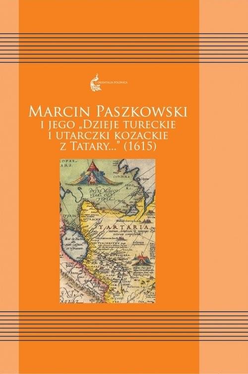 okładka Marcin Paszkowski i jego, Książka | Paszkowski Marcin