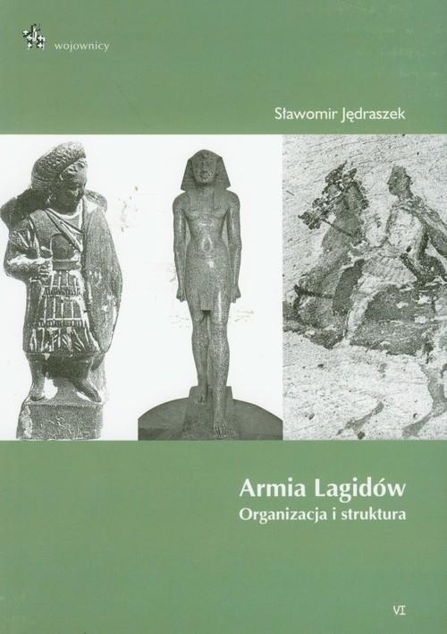 okładka Armia Lagidów organizacja i struktura, Książka | Jędraszek Sławomir