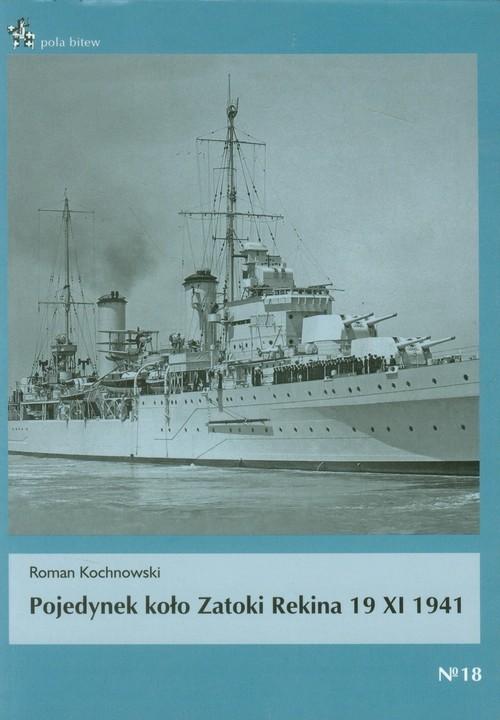 okładka Pojedynek koło Zatoki Rekina 19 XI 1941, Książka | Kochnowski Roman