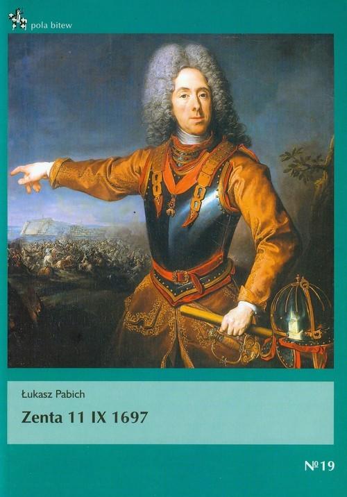 okładka Zenta 11 IX 1697, Książka | Pabich Łukasz