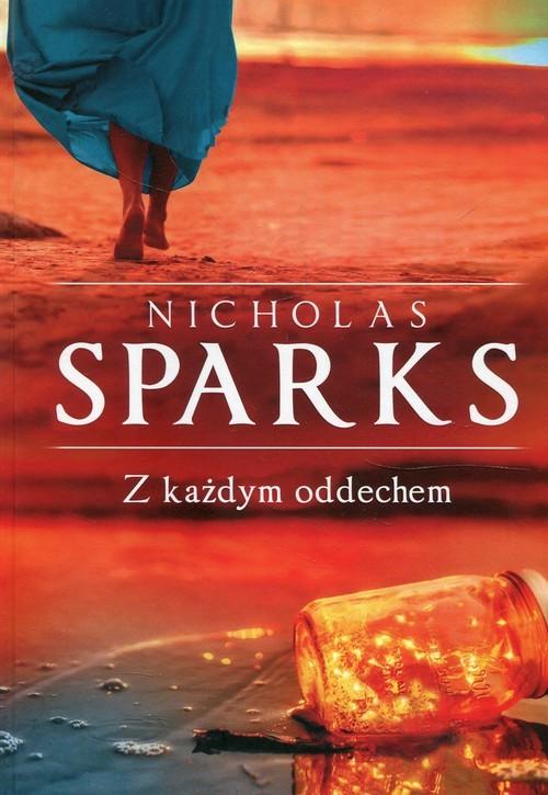 okładka Z każdym oddechemksiążka      Sparks Nicholas