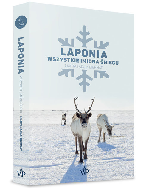 okładka Laponia. Wszystkie imiona śniegu, Książka | Marta Biernat, Adam Biernat