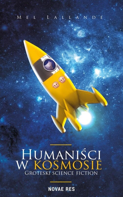 okładka Humaniści w kosmosieksiążka |  | Lallande Mel