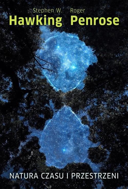 okładka Natura czasu i przestrzeni, Książka | W.Hawking Stephen