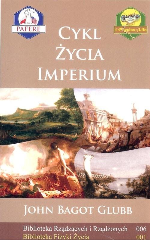 okładka Cykl życia imperium, Książka | John B. Glubb