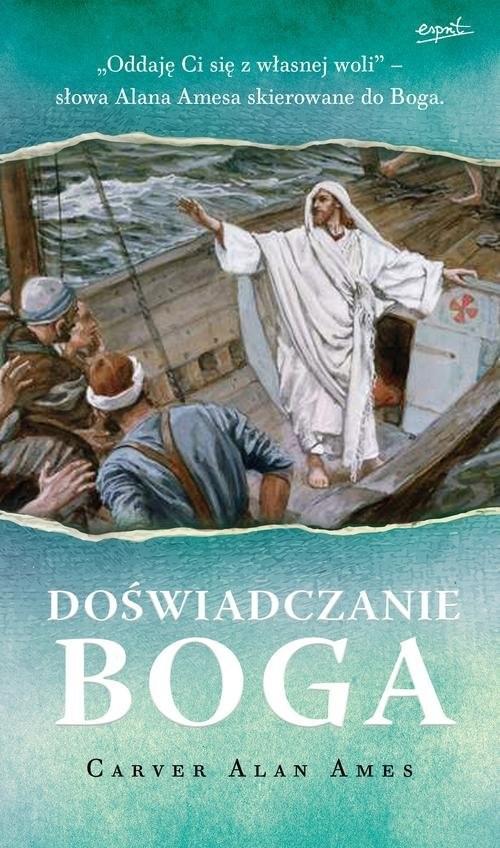 okładka Doświadczać Boga, Książka | Carver Alan Ames