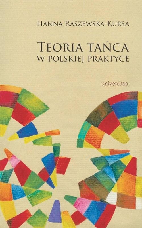 okładka Teoria tańca w polskiej praktyce, Książka | Raszewska-Kursa Hanna